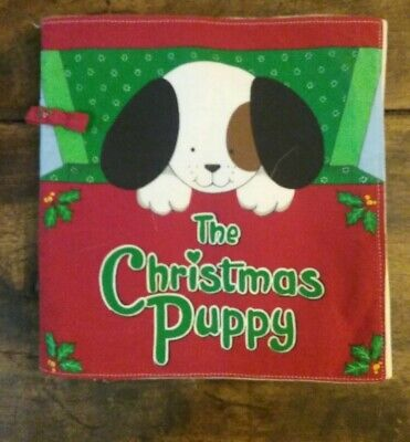 The Christmas Puppy Soft Cloth/Fabric Book For Infants/Babies First Christmas ()