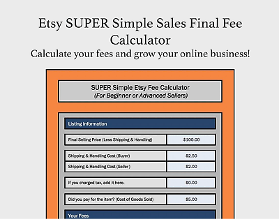 Etsy SUPER Simple Sales Final Fee Calculator Selling