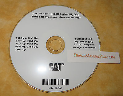 Senr5330 Cat Caterpillar D3c D4c D5c 3 Iii Track Type Tractor Service Manual Cd