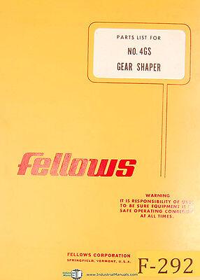 Fellows No. 4gs Gear Shaper Parts List Manual Year 1962