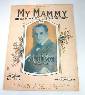 MY MAMMY THE SUN SHINES EAST THE SUN SHINES WEST - SHEET MUSIC - 1921