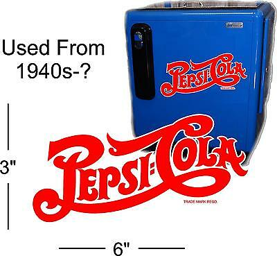 "6""  PEPSI SCRIPT 40'S STYLE  FOR SODA POP VENDING MACHINE COOLER OR GUMBALL"