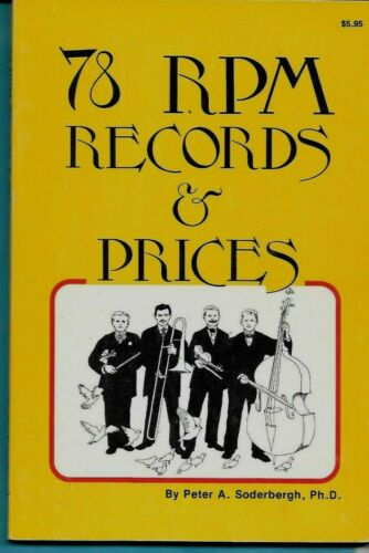 78 RPM Records & Prices, Peter A. Soderbergh, 116 Pages Soft Bound 1979