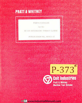 Pratt Whitney Pj600 Turret Lathe Parts Lists And Diagrams Manual Year 1966