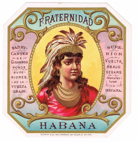 CIGAR BOX LABEL VINTAGE 1890S FRATERNIDAD NATIVE AMERICAN CHAMBERS ST. NEW YORK