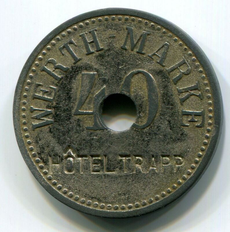 Germany - Werth-Marke c/s Hotel Trapp 40P Emergency Coinage Token