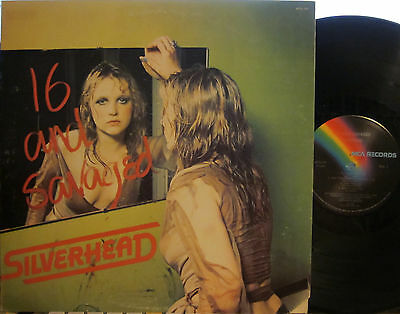 ► Silverhead - 16 and Savaged (Michael Des Barres) (Nigel Harrison) Robbie Blunt
