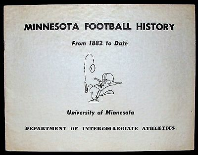 UNIV. OF MINNESOTA GOPHERS FOOTBALL HISTORY 1882-1963 YEAR-BY-YEAR GAME RESULTS