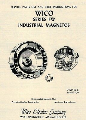 Wico Magneto Fw Instruction Book Hit Miss Gas Engine Motor Book Points Coil