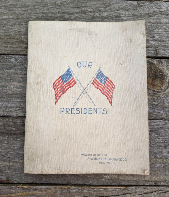 OUR PRESIDENTS NEW YORK LIFE INSURANCE BOOKLET 1896