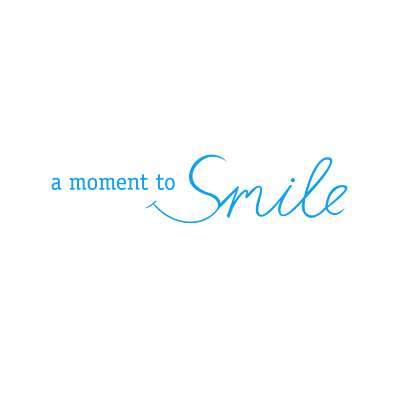 A Moment To Smile