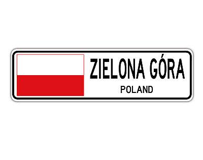 Zielona Gra Poland Street Sign Pole Flag City Country Road Wall Gift