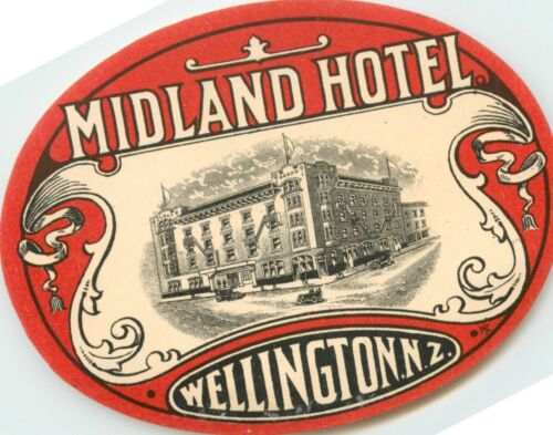 Midland Hotel ~WELLINGTON - NEW ZEALAND~ Scarce / Beautiful Luggage Label, 1910