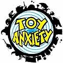 Toy Anxiety
