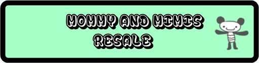 Mommy and Mimis Resale