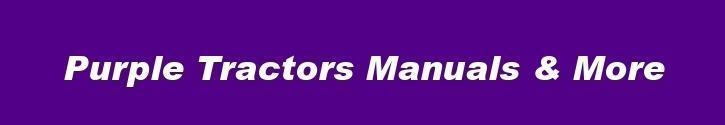 Purple Tractors Manuals and More