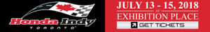 Honda Indy Toronto - July 13-15th  (Tickets  for 2 people)