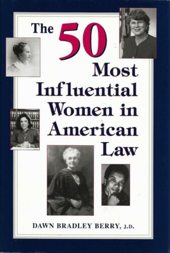 """Sandra Day O""""Connor Signed Book, The 50 Most Influential Women in American Law"""
