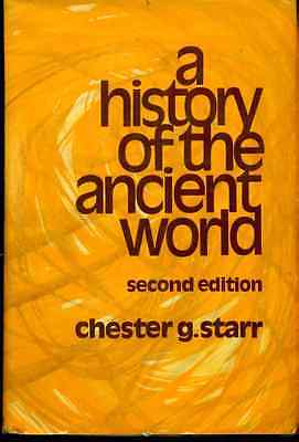 A History Of The Ancient World 2Nd By Chester G  Starr  1974  Oxford U Press Hc