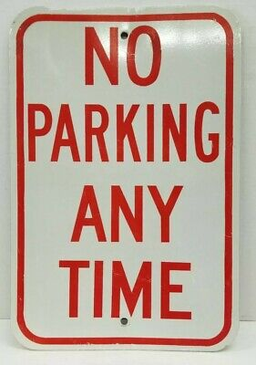 No Parking Any Time Parking Sign 12w X 18h Metal Full Color