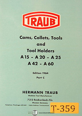 Traub A15 A20 A25 A42 A60 Part C Tooling Cams Collets Holders Manual 1964
