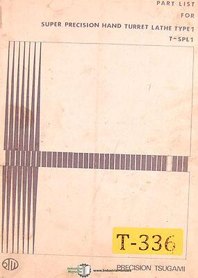 Tsugami T-spl1 Type 1 Hand Turret Lathe Parts Manual