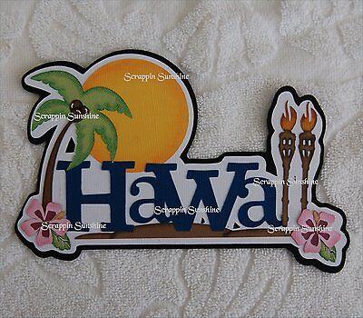 Hawaii Scrapbook Die Cut - HAWAII  Die Cut Title - Vacation Scrapbook Page Paper Piece Piecing SSFFDeb