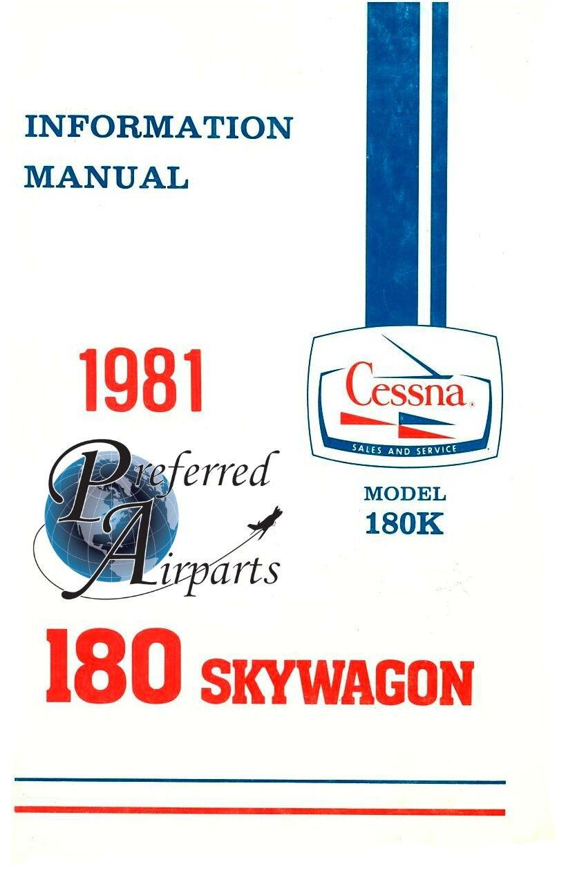 New 1981 Cessna 180K Skywagon Pilot's Information Manual p/n D1195-13.