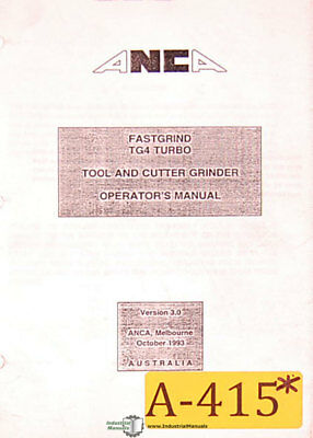 Anca Fastgrind Tg4 Turbo Grinder Operators Manual