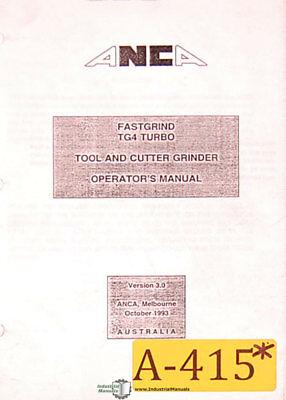 Anca Fastgrind Tg4 Turbo Grinder Operators Manual