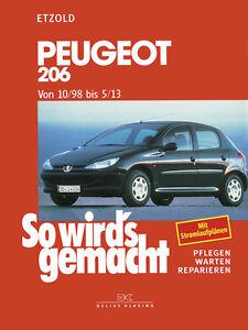 Peugeot 206 ab 1998 Reparaturanleitung So wirds gemacht Reparatur-Handbuch Buch