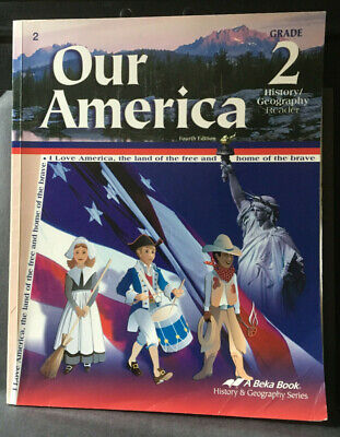 """A Beka """"Our America"""" - Grade 2 - History / Geography Reader - Fourth Edition for sale  Dayton"""