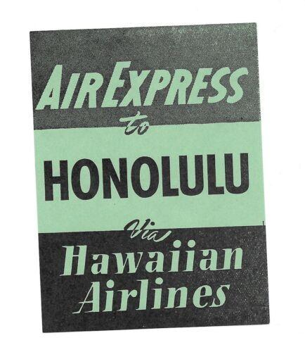 Vintage Airline Luggage Label HAWAIIAN AIRLINES Air Express HONOLULU green black