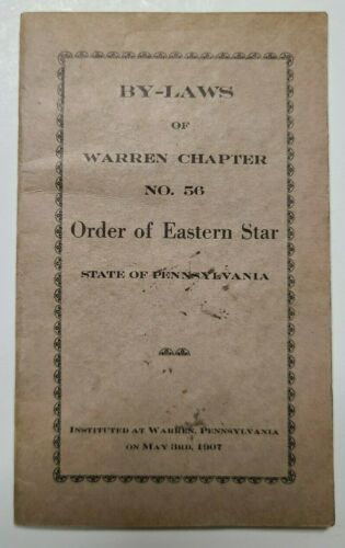 1907 By-Laws of Warren, PA No. 56 Order of the Eastern Star Pennsylvania