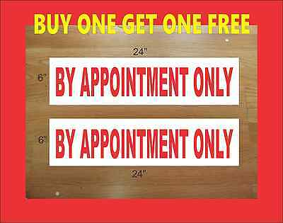 By Appointment Only 6x24 Real Estate Rider Signs Buy 1 Get 1 Free Double Sided