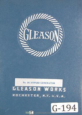 Gleason 26 Hypoid Generator 25090 Up Operation Instructions Manual 1940