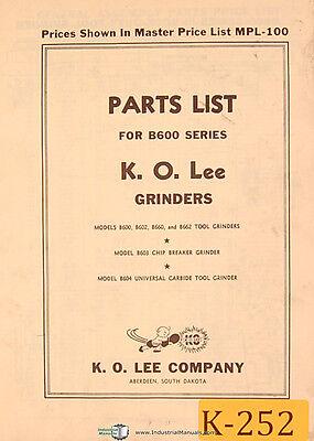 K. O. Lee B600 Series Grinder Parts List Manual