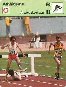 FICHE CARD: Anders Gärderud SUEDE Steeple 3 000 m Steeplechase Athlétisme 1970s - France - Jeux Olympique Olympic GamesPORT EUROPE GRATUIT A PARTIR DE 4 OBJETSBUY 4 ITEMS AND EUROPE SHIPPING IS FREE FICHE FRANCE ANNEES 70s Athletics Frank Baumgartl ( terre) Bronislaw Malinowski (724/Poland) ETAT VOIR PHOTO FORMAT 16 CM X 12 CM SIZE : 6 - France