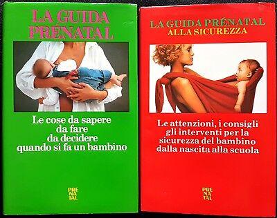 La Guida Prénatal alla Nascita + La Guida Prénatal alla Sicurezza, Ed. Arcadia