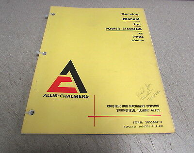 Allis-chalmers 745 Wheel Loader Wheel Loader Power Steering Service Manual 1970
