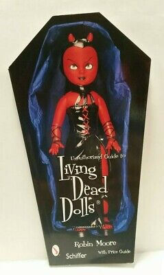 Living Dead Dolls: Value & Reference Guide to Collecting by Moore, Robin ()