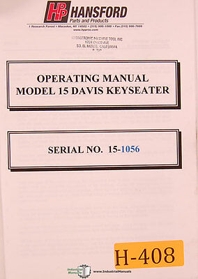 Hansford 15 Davis Keyseater Operations And Parts Manual 2002