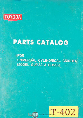 Toyoda Gup32 And Gus32 Universal Cylindrical Grinder Parts Manual 1979
