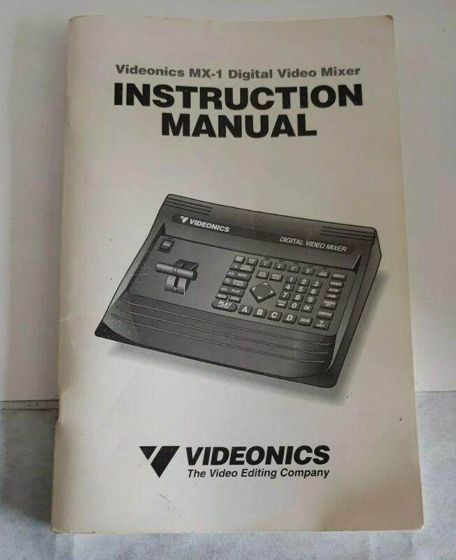 Instruction Manual For Videonics MX-1 Digital Video Mixer Vintage 1995