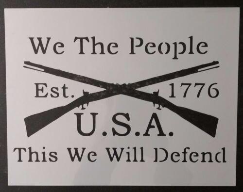 """We The People 1776 Crossed Rifles 11"""" x 8.5"""" Custom Stencil FAST FREE SHIPPING"""