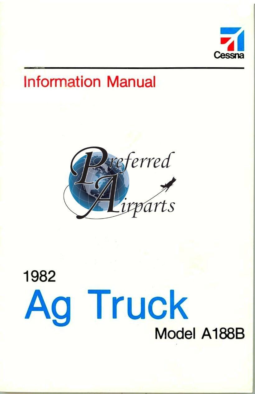 New 1982 Cessna A188B Ag Truck Pilot's Information Manual p/n D1220-13.