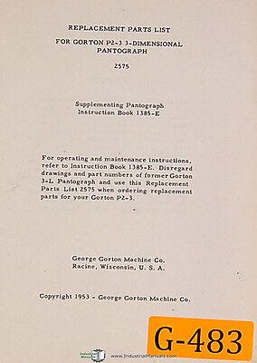 Gorton P2-3 3 Dimensional Pantograph 2575 Supplement 1385-e Partsmanual 19533