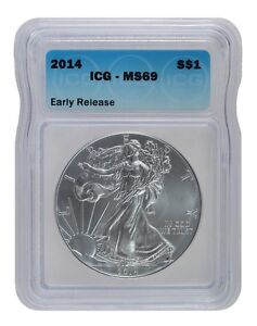 2014 Early Release American Silver Eagle ICG MS69 S$1