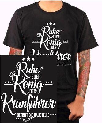 König Lustig T-shirt (Der König Kranführer T-Shirt Bauarbeiter Baustelle Funshirt Geschenk Lustig Bau)