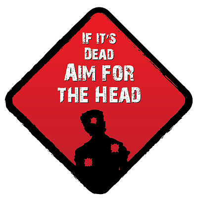 Aim for the Head - Zombie Sticker Safety Bumper Car Sticker, Decal, Sign